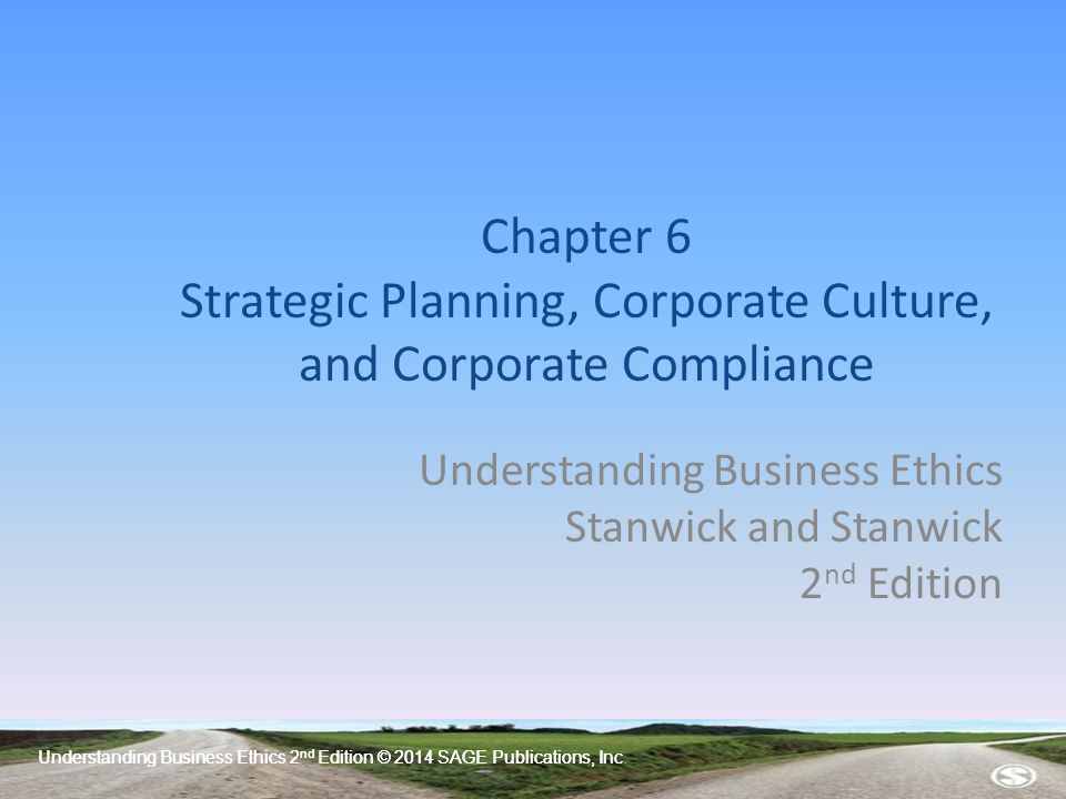 understanding business ethics Understanding business ethics 2ndnd edition © 2014 sage publications, inc chapter 3 stakeholders and corporate social responsibility understanding business ethics stanwick and stanwick 2nd edition.