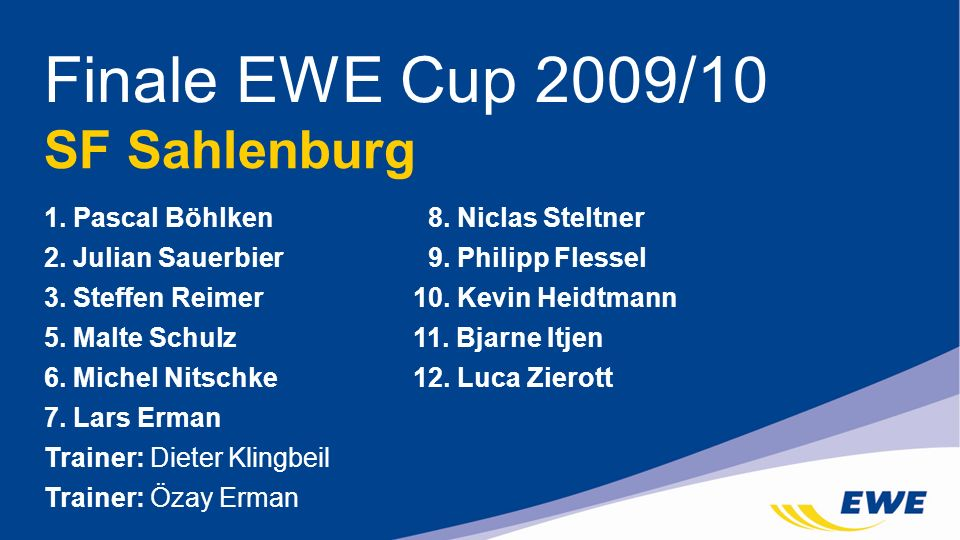 Finale EWE Cup 2009/10 SF Sahlenburg
