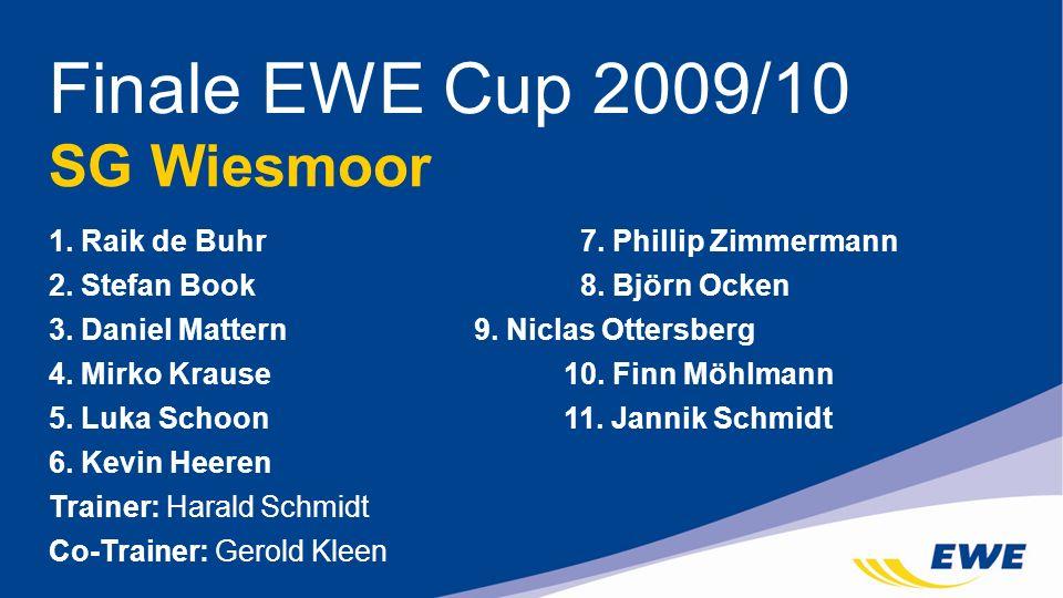 Finale EWE Cup 2009/10 SG Wiesmoor