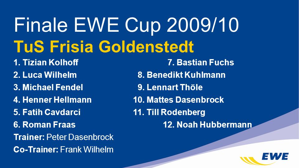 Finale EWE Cup 2009/10 TuS Frisia Goldenstedt