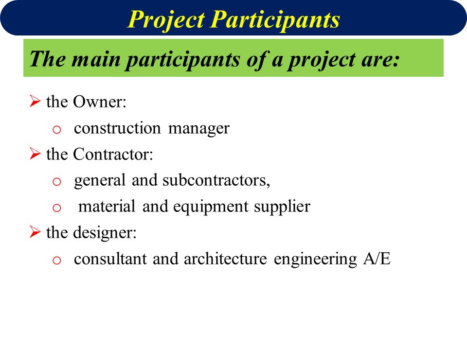 Participants in construction projects