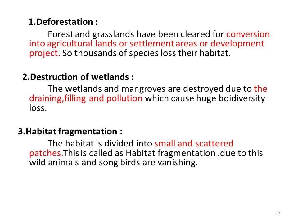 1.Deforestation :