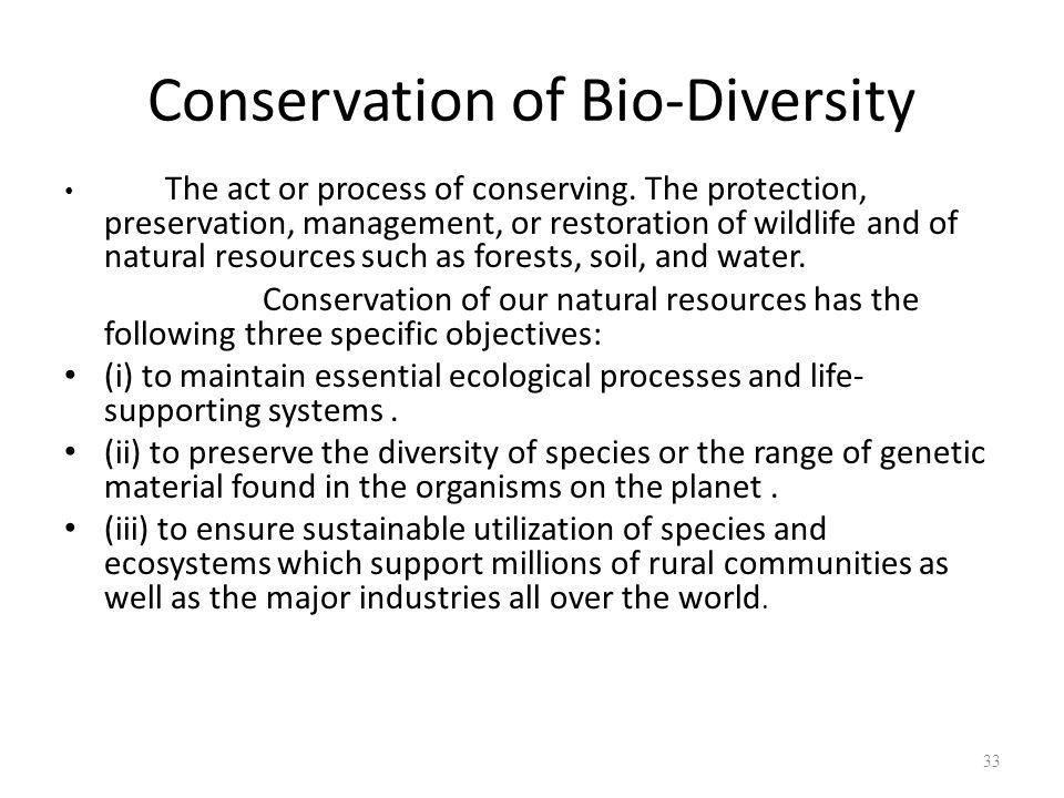 Conservation of Bio-Diversity