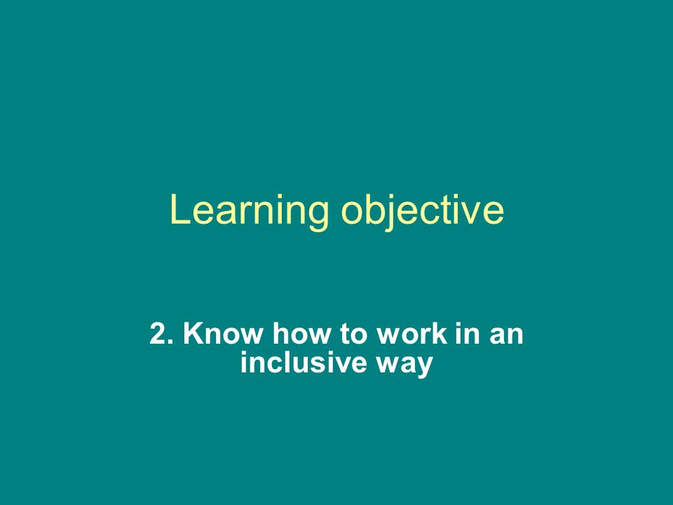 how practices that support equality and inclusion reduce the likelihood of discrimination Ensuring all staff act in accordance with the equality and diversity policy providing necessary support and direction effectively manage and deal promptly when investigating issues relating.