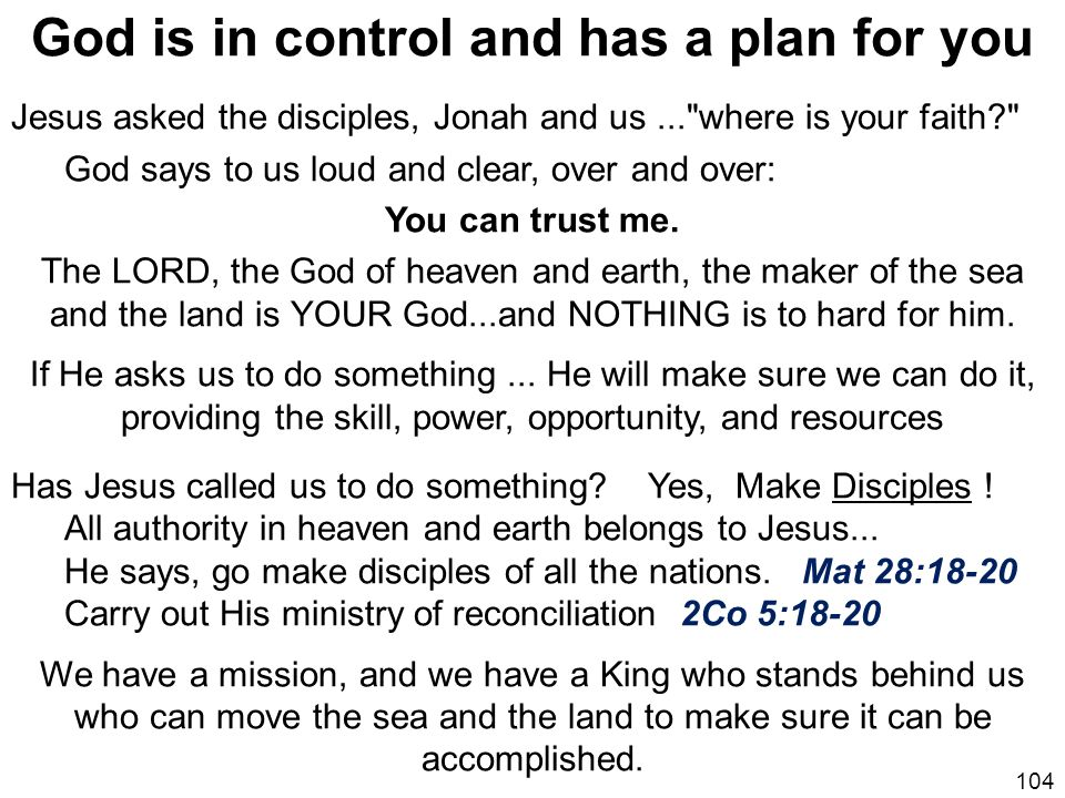 God is in control and has a plan for you
