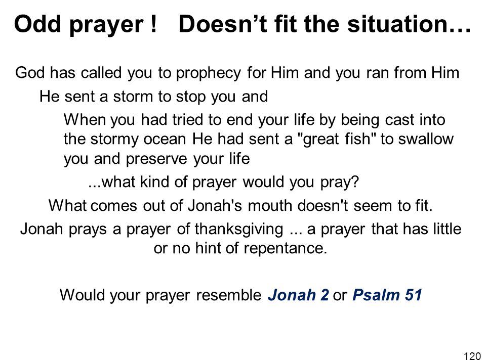 Odd prayer ! Doesn't fit the situation…