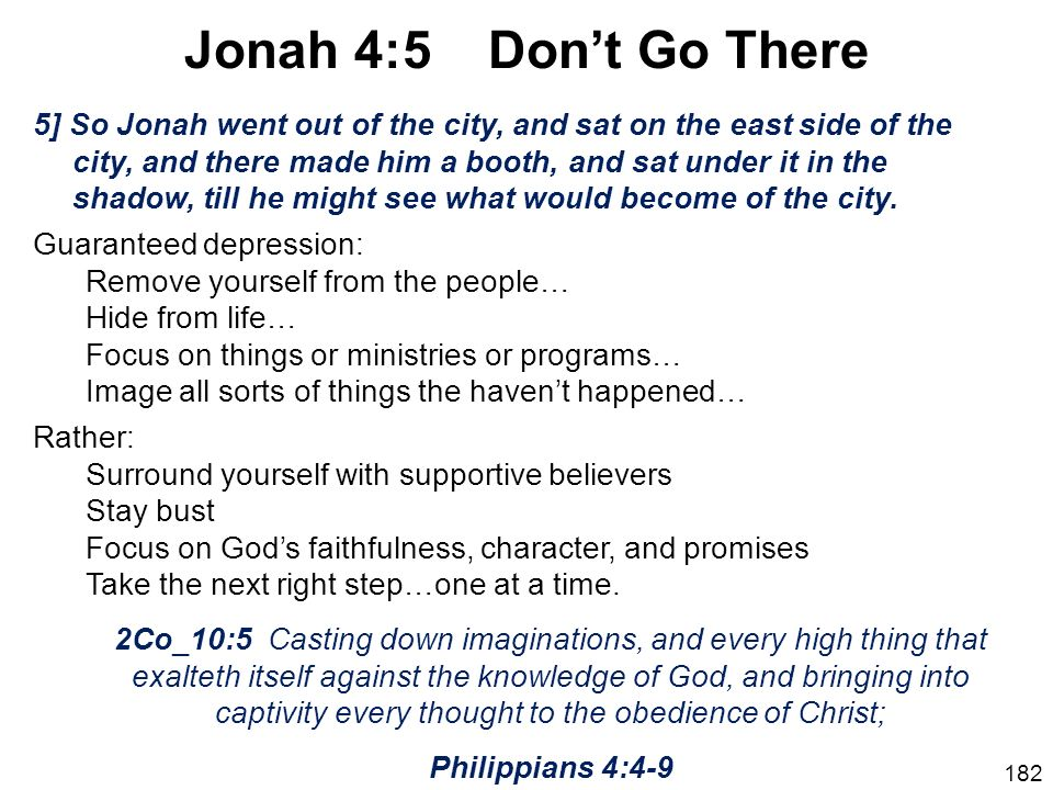 Jonah 4:5 Don't Go There