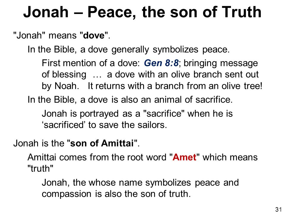 Jonah – Peace, the son of Truth