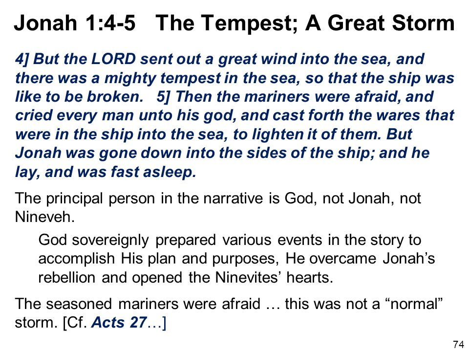 Jonah 1:4-5 The Tempest; A Great Storm