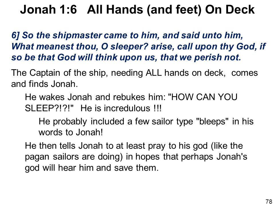 Jonah 1:6 All Hands (and feet) On Deck