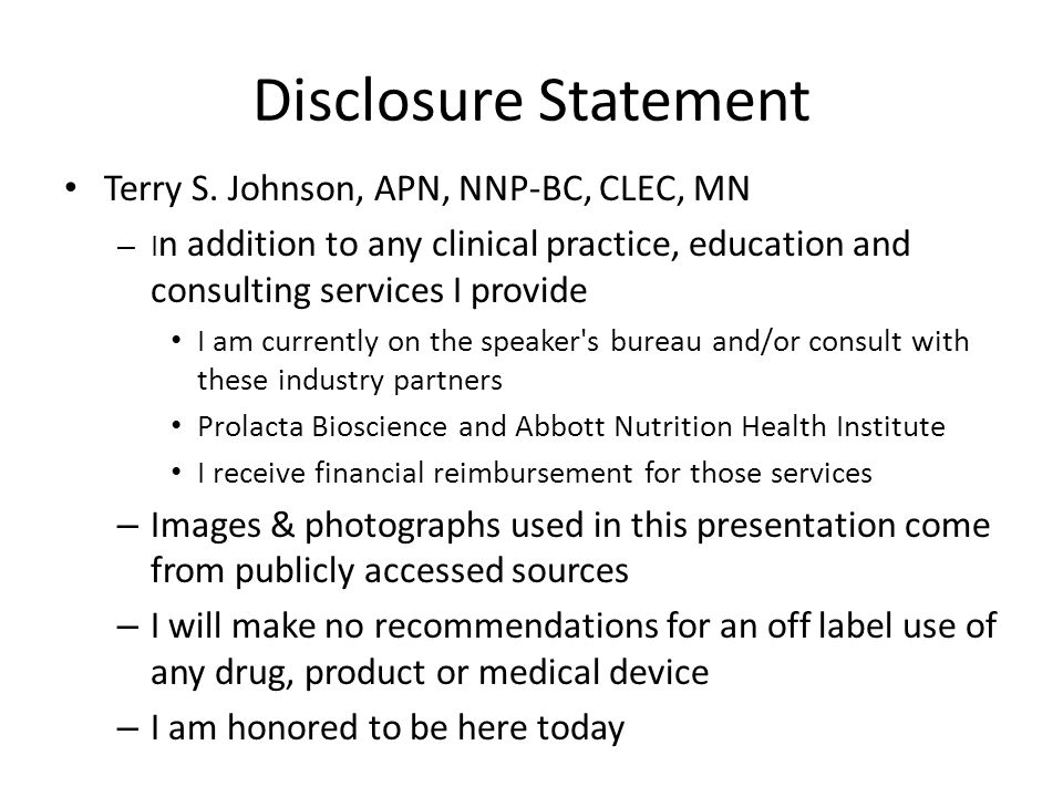 Disclosure Statement Terry S. Johnson, APN, NNP-BC, CLEC, MN