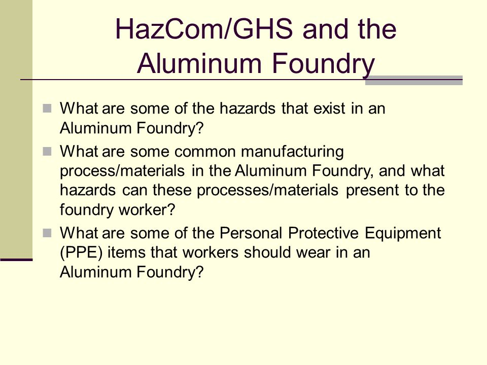 HazCom/GHS and the Aluminum Foundry