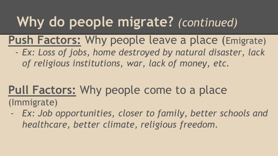 Why do people immigrate to America?