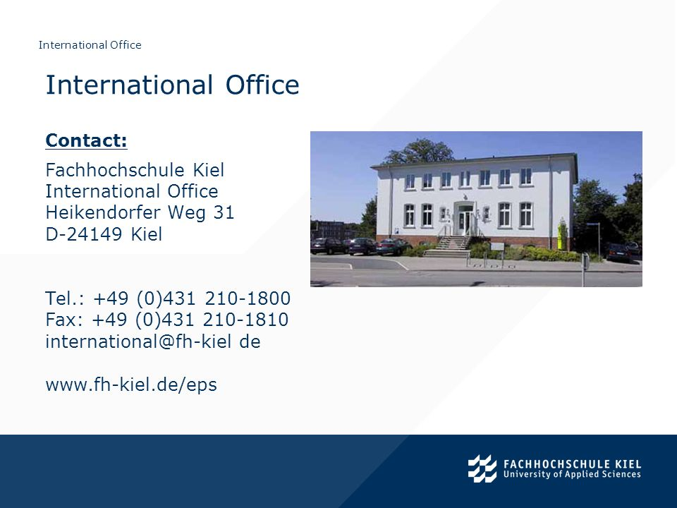 International Office Contact: Fachhochschule Kiel International Office