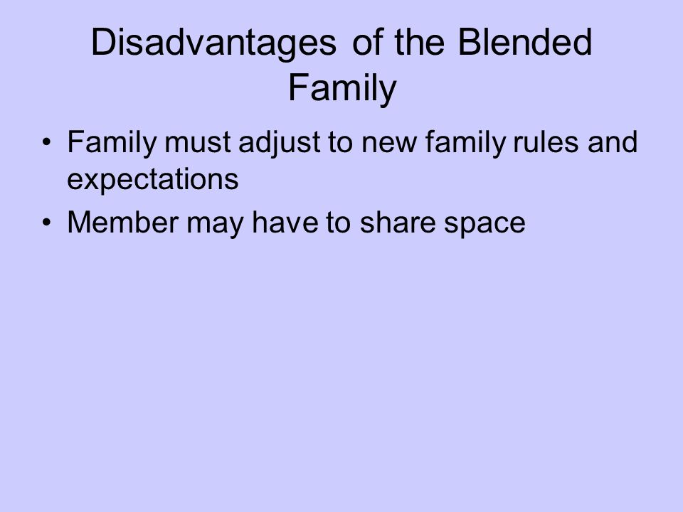 Disadvantages of the Blended Family