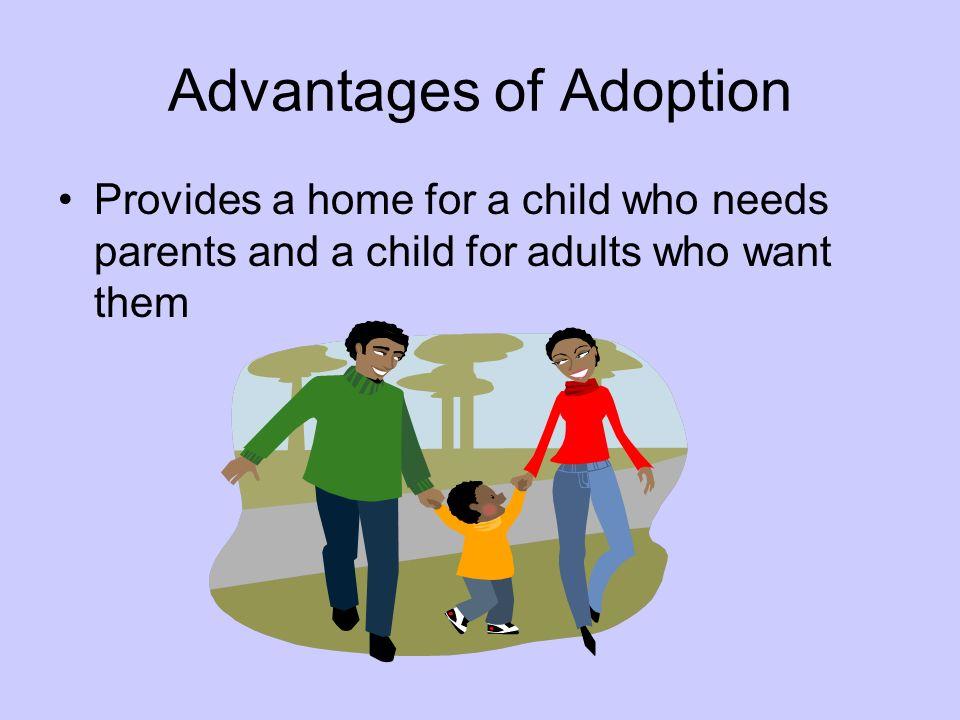 Advantages of Adoption