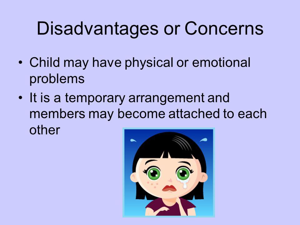 Disadvantages or Concerns
