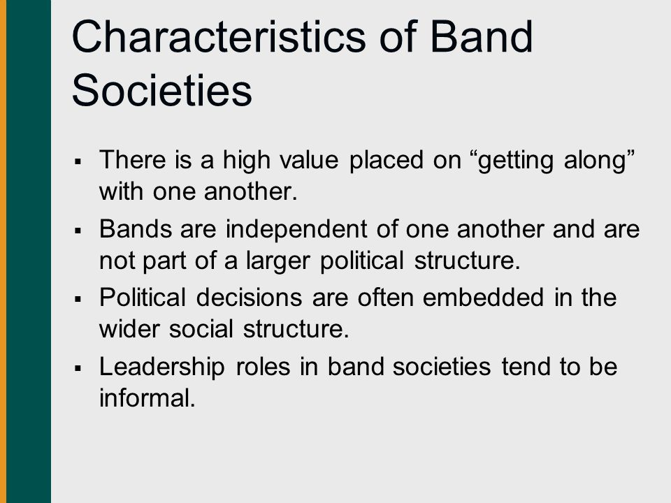 Characteristics of Band Societies
