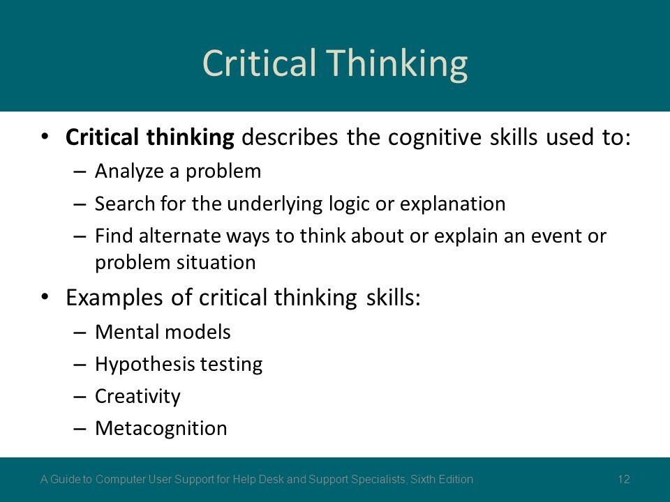cognitive skills of critical thinking This enhanced thinking was not found with playing other types of video games, such as puzzles or role-playing games playing video games may also help children develop problem-solving skills, the .