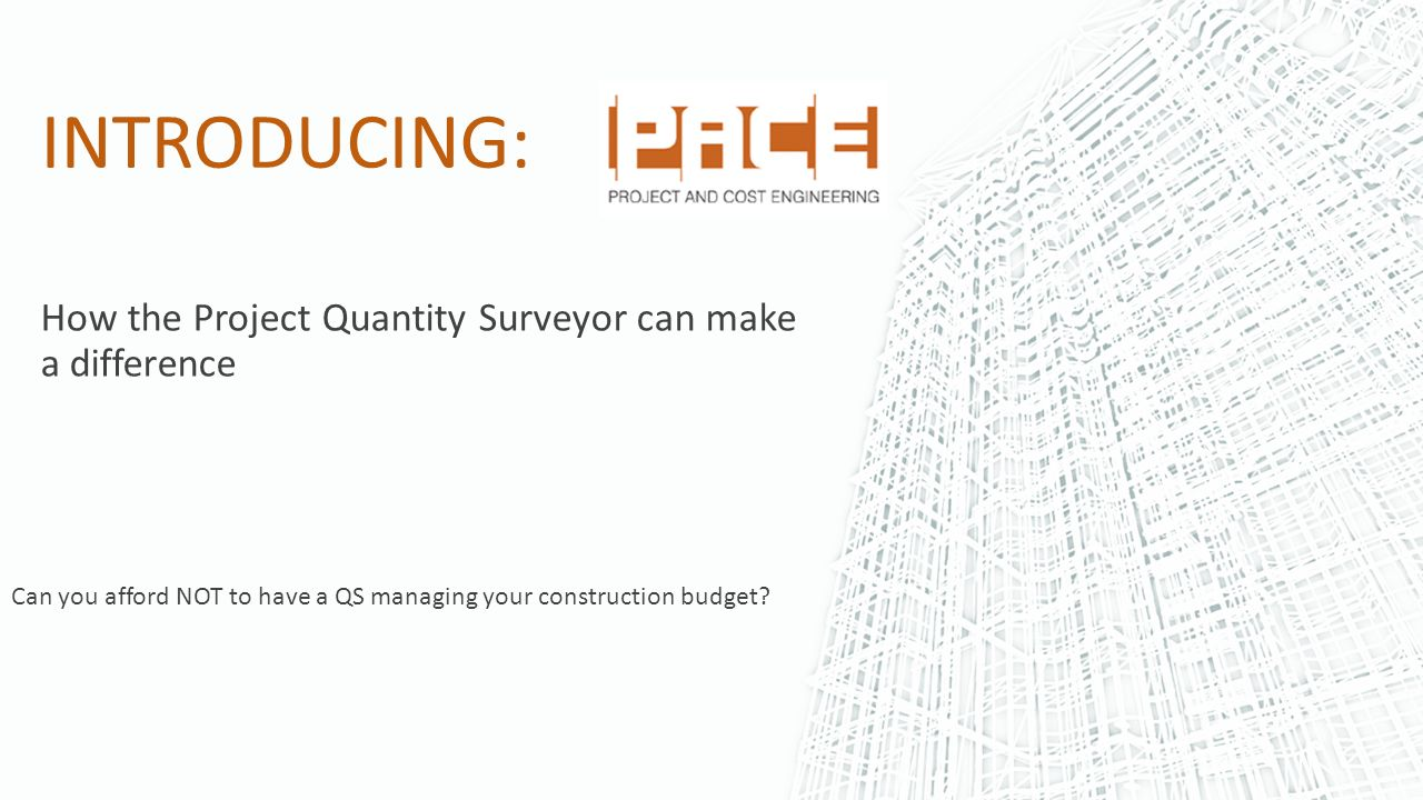 can you afford not to have a qs managing your construction budget