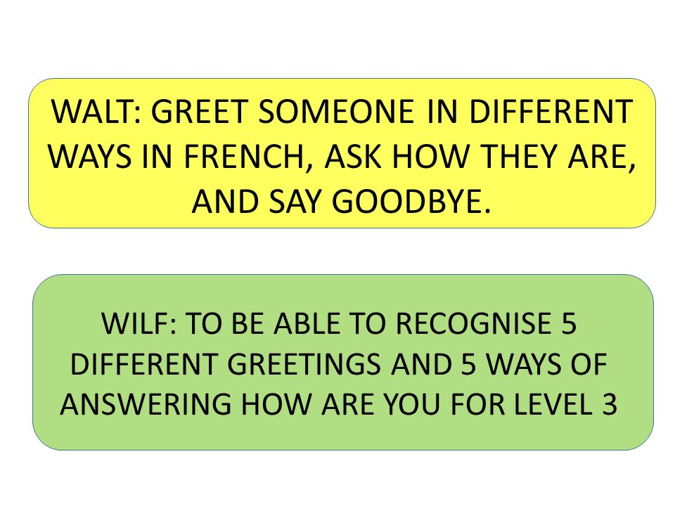 Walt greet someone in different ways in french ask how they are walt greet someone in different ways in french ask how they are and m4hsunfo
