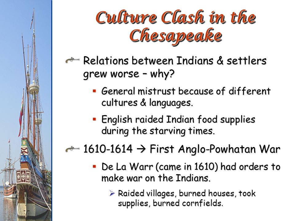 relationship between colonists and indians in the chesapeake Ecological change in new england under native americans and colonists essay - although the colonial history american indians essay - the american indians between 1609 to 1865 the native americans or bury my heart at wounded knee depicts the relationships between european americans.