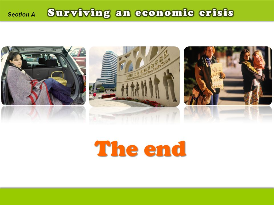 Surviving an economic crisis