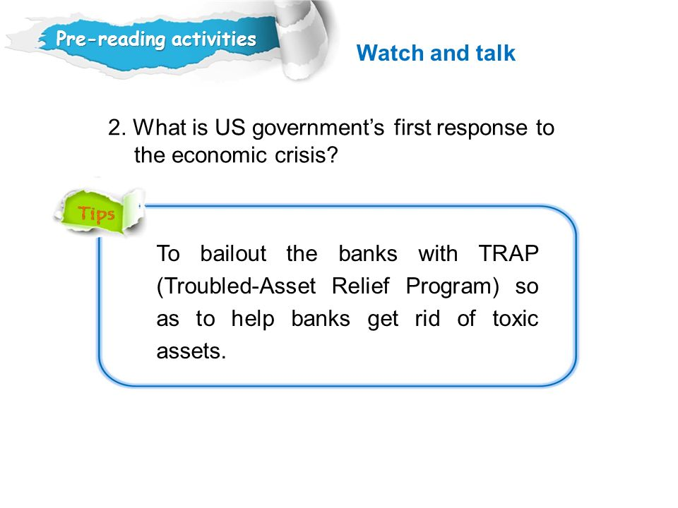 2. What is US government's first response to the economic crisis