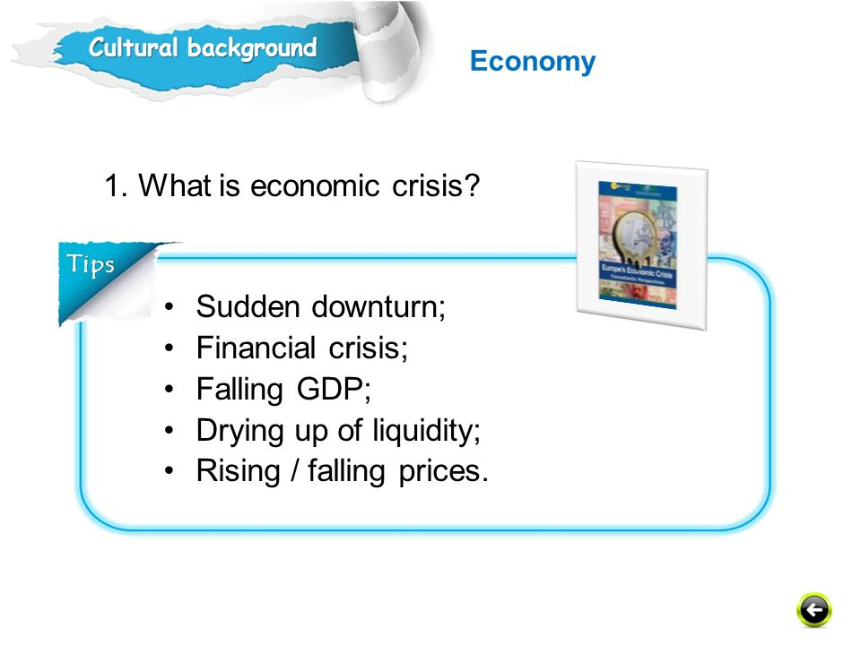 1. What is economic crisis