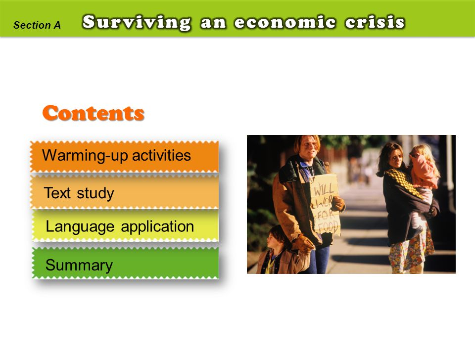 Contents Surviving an economic crisis Warming-up activities Text study