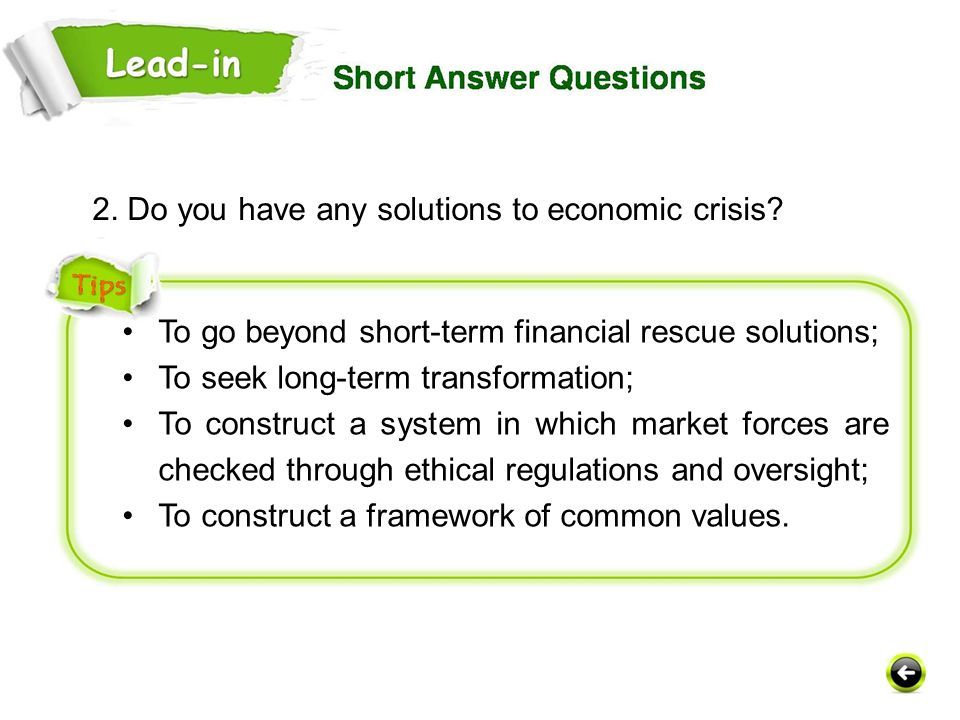 2. Do you have any solutions to economic crisis