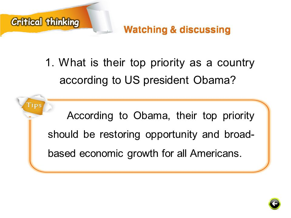 Critical thinking 1. What is their top priority as a country according to US president Obama