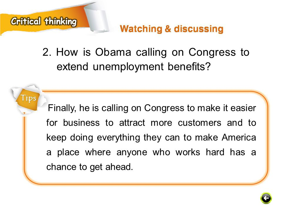 2. How is Obama calling on Congress to extend unemployment benefits