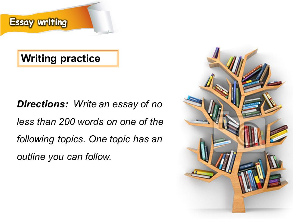 Essay writing Writing practice.