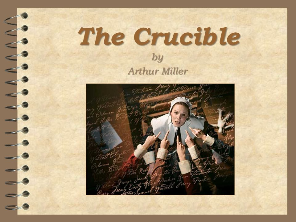 the description of the salem witch trials in arthur millers play the crucible The crucible was written in 1953 by arthur miller, in part as a critique of mccarthyism, the anti-communist movement of the 1950s cold war the salem witch trials, in which people were presumed guilty until proven innocent and paranoia triumphed over reason, were portrayed by miller as an allegory for the house of representatives' committee on un-american activities, where people were pressured to condemn their friends as a way to avoid being implicated.