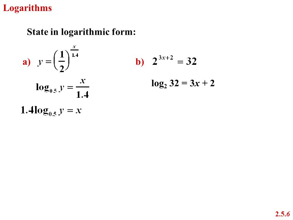 Logarithms 2.5 Chapter 2 Exponents and Logarithms ppt video online ...