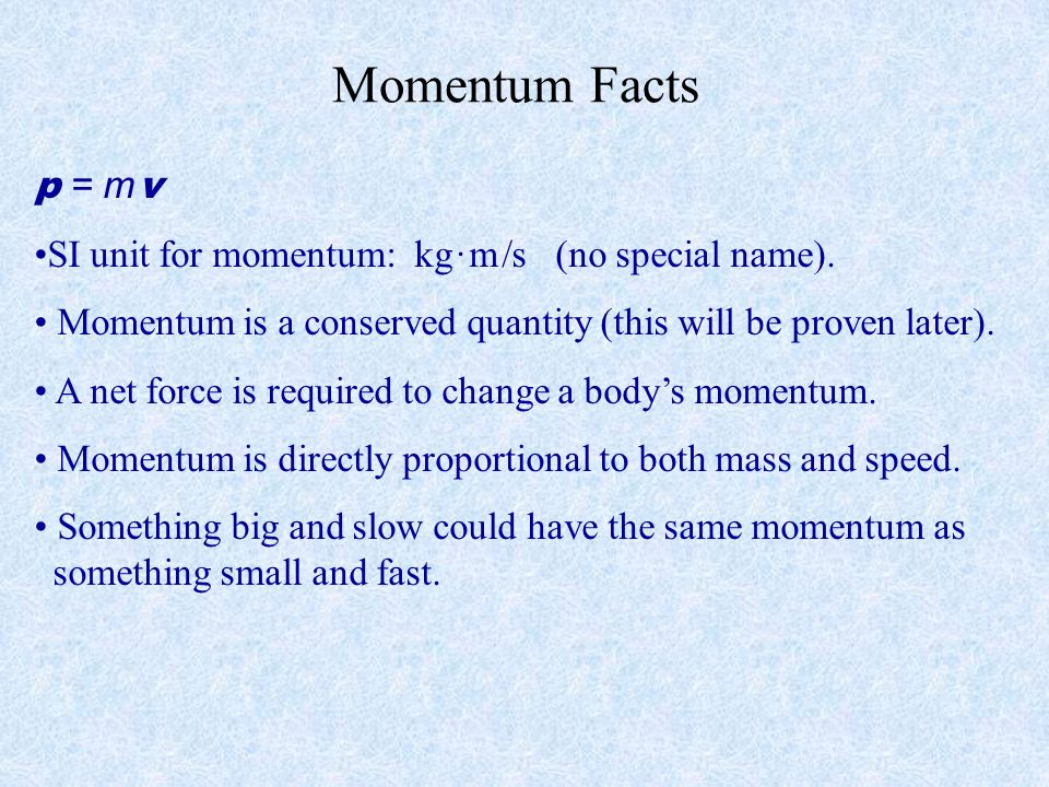 momentum and kg m s When an object with a momentum of 80 kg ´ m/s collides with an object with a momentum of –100 kg ´ m/s the total momentum after the collision is _____ - 2142511.