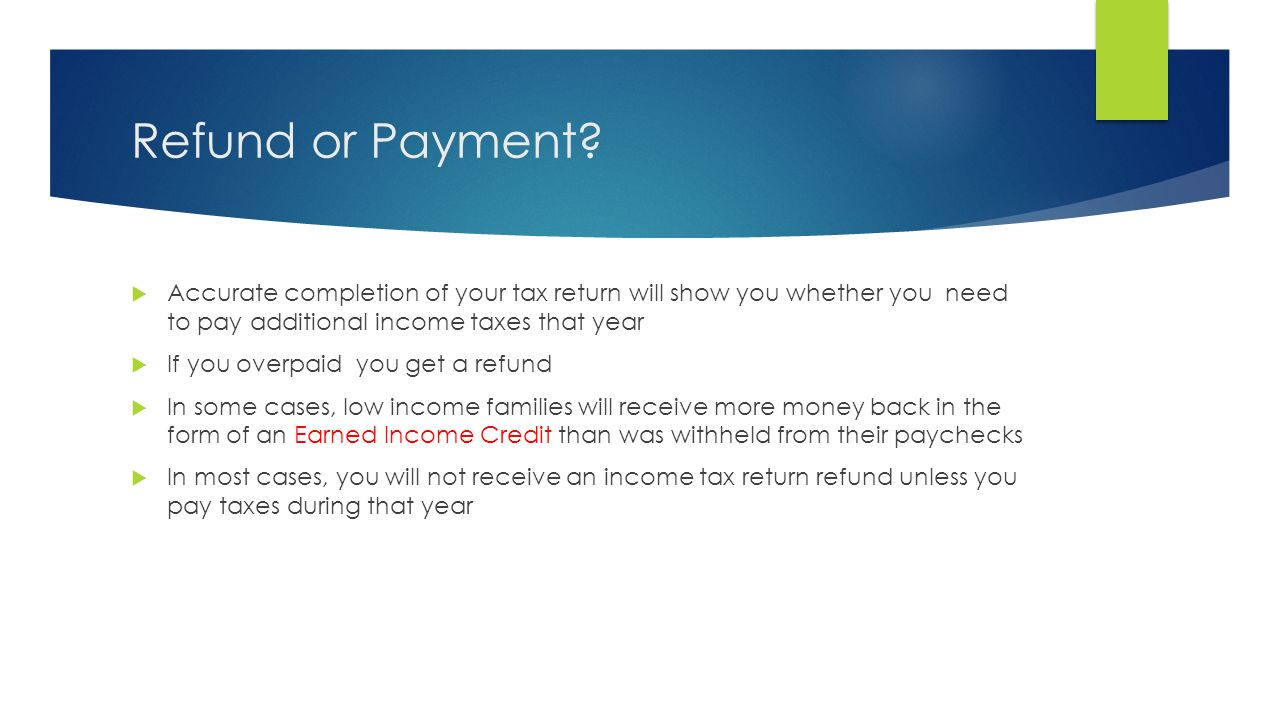 Paying taxes chapter ppt video online download refund or payment accurate completion of your tax return will show you whether you need to ccuart Image collections