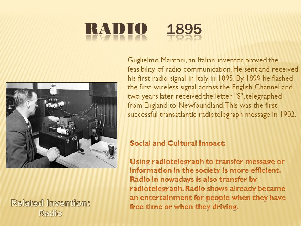 essay radio invention The invention of the radio technology, society and culture humn 432_online in his book, to light such a candle, keith laidler provides a history of.