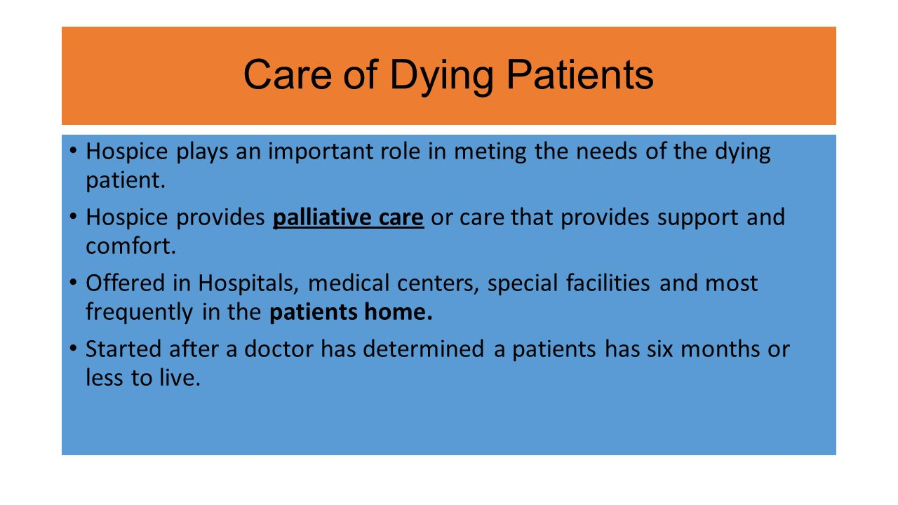meeting the needs of a dying patient Meeting the psychosocial health needs of cancer patients is the exception rather than the rule in oncology practice today, despite strong evidence that this should be an integral part of their care.