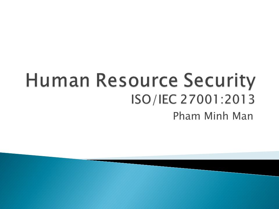 Human resource security iso iec 27001 ppt video online for Iso 27001 templates free download