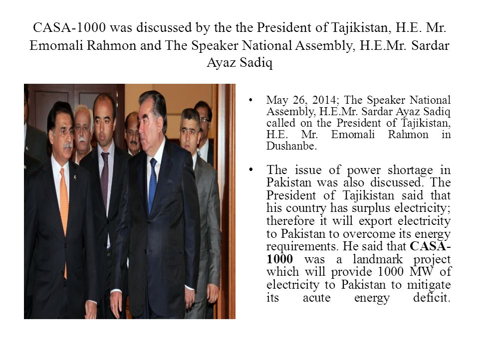 CASA-1000 was discussed by the the President of Tajikistan, H. E. Mr