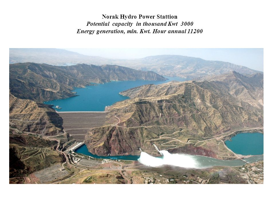 Norak Hydro Power Stattion Potential capacity in thousand Kwt 3000 Energy generation, mln.