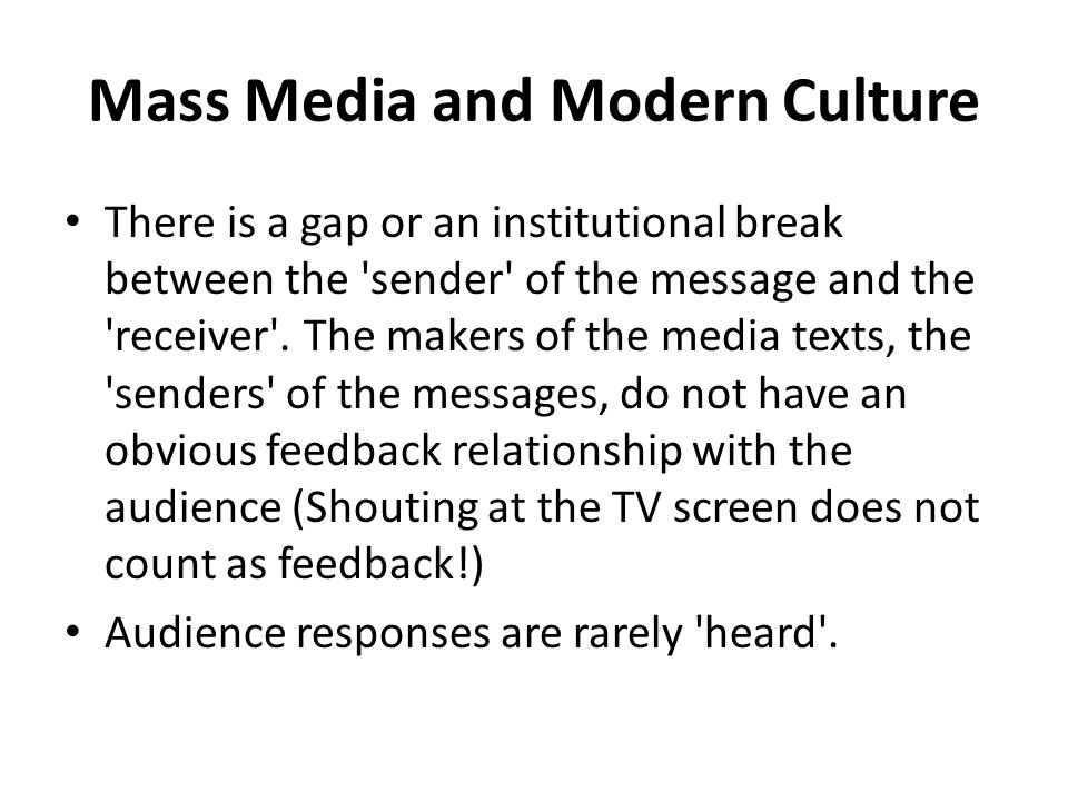 do the mass media have a Mass media is a deceptively simple term encompassing a countless array of   not only do the media report the news, they create the news by deciding what to .
