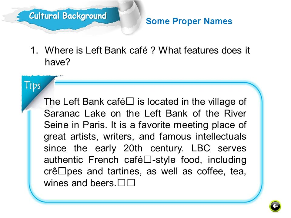 Where is Left Bank café What features does it have