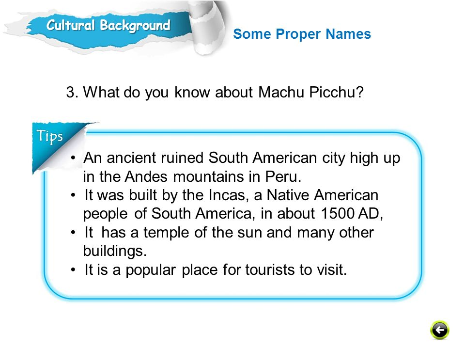 3. What do you know about Machu Picchu