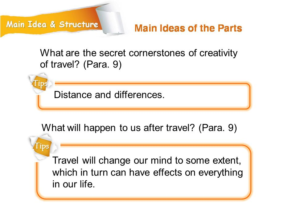 What are the secret cornerstones of creativity of travel (Para. 9)