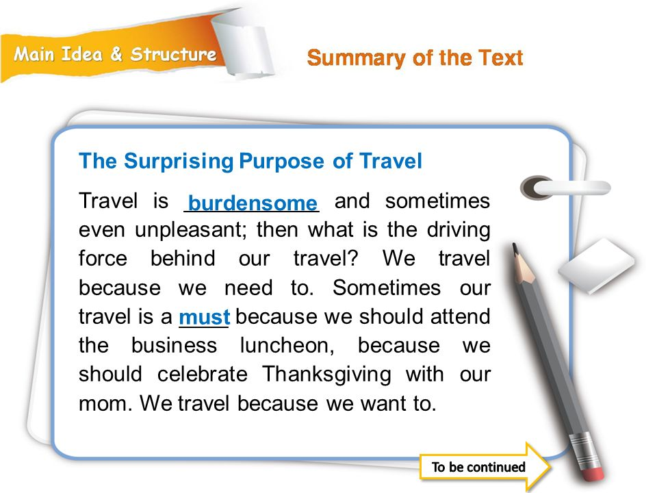 The Surprising Purpose of Travel