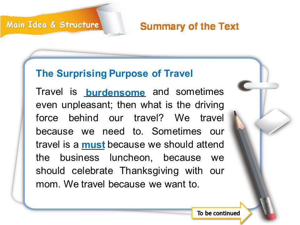 The Surprising Purpose of Travel