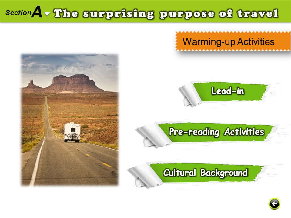 A The surprising purpose of travel Warming-up Activities Lead-in
